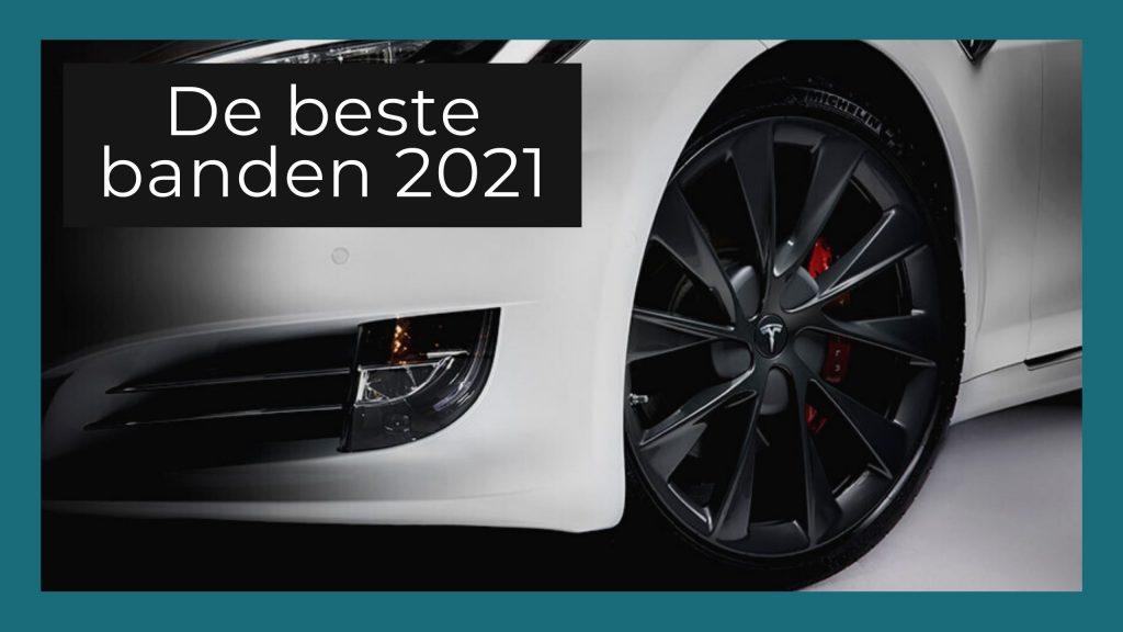 Beste zomerbanden & winterbanden Tesla 2021